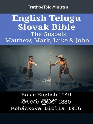 cover image of English Telugu Slovak Bible--The Gospels--Matthew, Mark, Luke & John