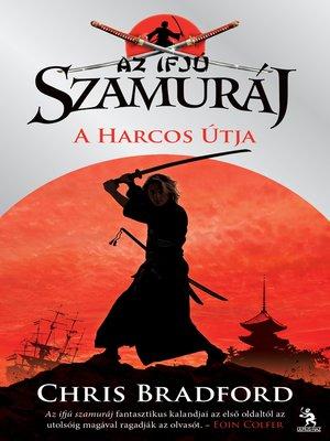 cover image of Az ifjú szamuráj - A harcos útja