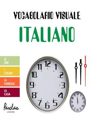 cover image of Le ore, i colori, la famiglia, la casa