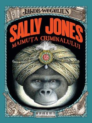 cover image of Sally Jones--Maimuța criminalului