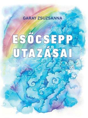 cover image of Esőcsepp utazásai