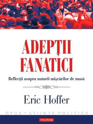 cover image of Adepții fanatici