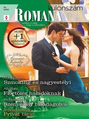 cover image of Szmoking és nagyestélyi (Corretti-krónika 3.), Flörtölés haladóknak, Szenvedély túladagolva, Privát tánc