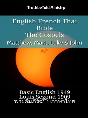 cover image of English French Thai Bible--The Gospels--Matthew, Mark, Luke & John
