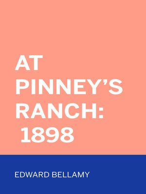 cover image of At Pinney's Ranch: 1898