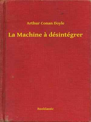 cover image of La Machine a désintégrer