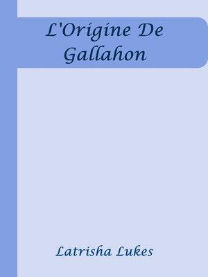 cover image of L'Origine De Gallahon