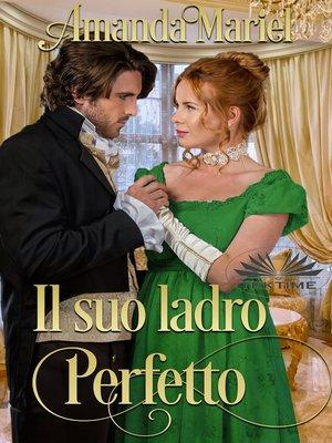 cover image of Il Suo Ladro Perfetto