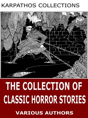 cover image of The Collection of Classic Horror Stories