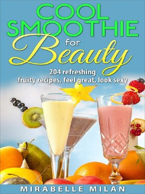 cover image of The Best Smoothie Recipe Book Anywhere