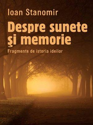 cover image of Despre sunete si memorie. Fragmente de istoria ideilor