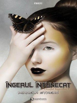 cover image of Îngerul întunecat