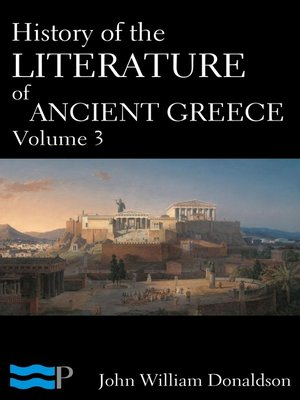 cover image of History of the Literature of Ancient Greece Volume 3