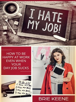 cover image of I Hate My Job!