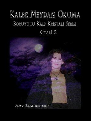 cover image of Kalbe Meydan Okuma