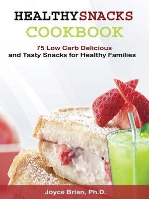 cover image of Healthy Snacks Coookbook