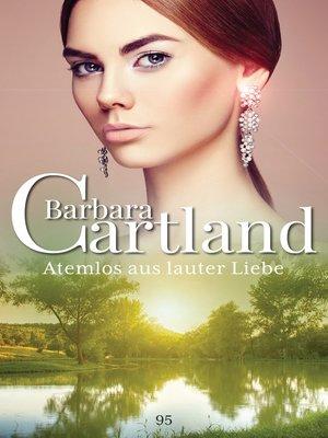 cover image of Atemlos aus Lauter Liebe
