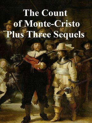 cover image of The Count of Monte Cristo Plus Three Sequels