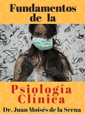 cover image of Fundamentos De La Psicología Clínica