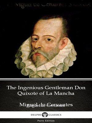 cover image of The Ingenious Gentleman Don Quixote of La Mancha by Miguel de Cervantes