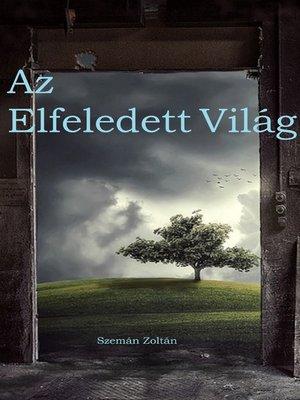 cover image of Az elfeledett világ