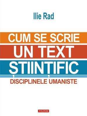 cover image of Cum se scrie un text ştiinţific: disciplinele umaniste
