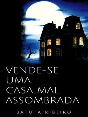 cover image of Vende-se uma casa mal assombrada