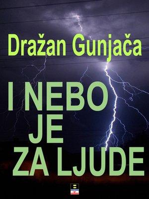 cover image of I NEBO JE ZA LJUDE