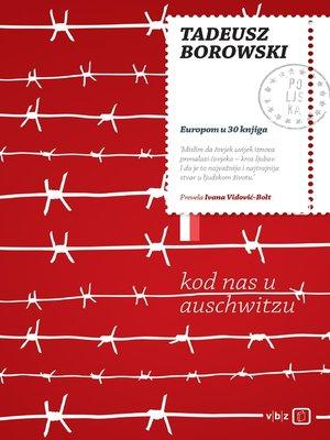 cover image of Kod nas u Auschwitzu