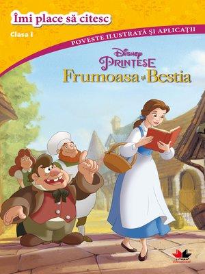 cover image of Frumoasa Si Bestia. Imi Place Sa Citesc. Clasa I