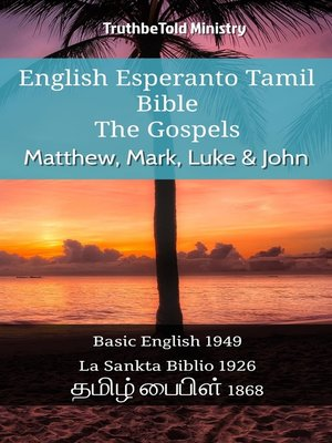 cover image of English Esperanto Tamil Bible--The Gospels--Matthew, Mark, Luke & John
