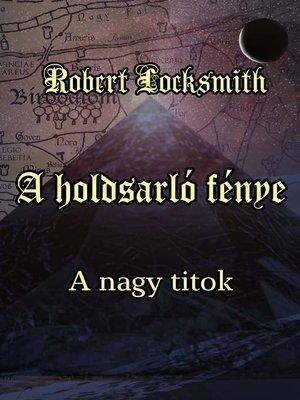 cover image of A holdsarló fénye