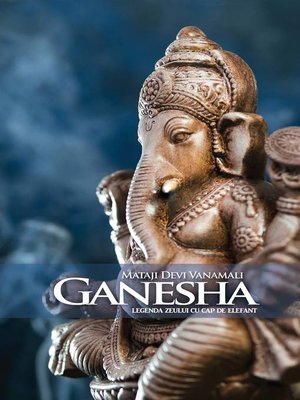 cover image of Ganesha. Legenda zeului cu cap de elefant