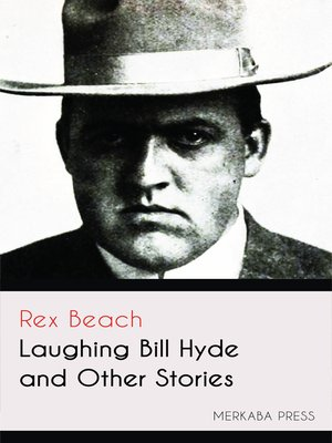 cover image of Laughing Bill Hyde and Other Stories