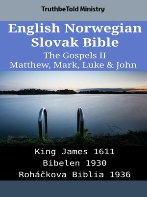 cover image of English Norwegian Slovak Bible--The Gospels II--Matthew, Mark, Luke & John