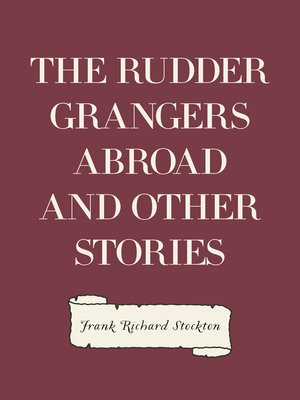 cover image of The Rudder Grangers Abroad and Other Stories