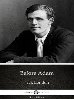 cover image of Before Adam by Jack London