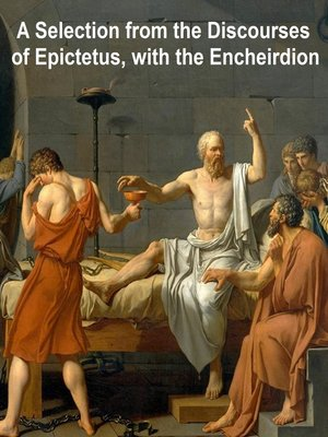 cover image of A Selection from the Discourses of Epictetus, with the Encheiridion