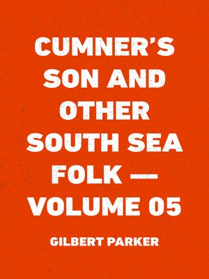 cover image of Cumner's Son and Other South Sea Folk — Volume 05