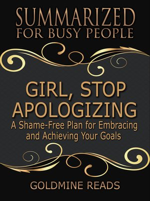 cover image of Summarized for Busy People--Girl, Stop Apologizing