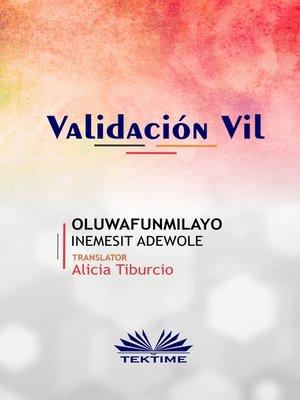 cover image of Validación Vil