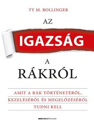 cover image of Az igazság a rákról