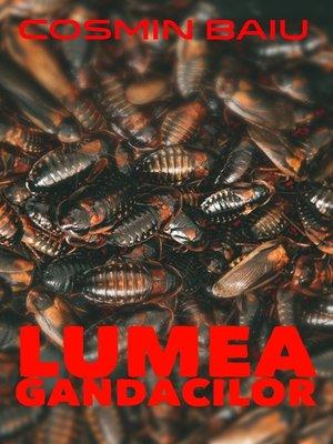 cover image of Lumea Gândacilor