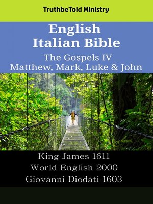 cover image of English Italian Bible--The Gospels IV--Matthew, Mark, Luke & John