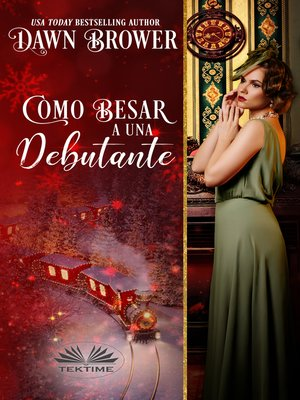 cover image of Como Besar a Una Debutante