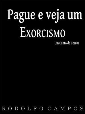 cover image of Pague e veja um exorcismo