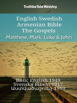 cover image of English Swedish Armenian Bible--The Gospels--Matthew, Mark, Luke & John