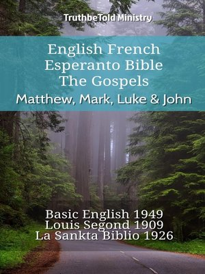 cover image of English French Esperanto Bible--The Gospels--Matthew, Mark, Luke & John
