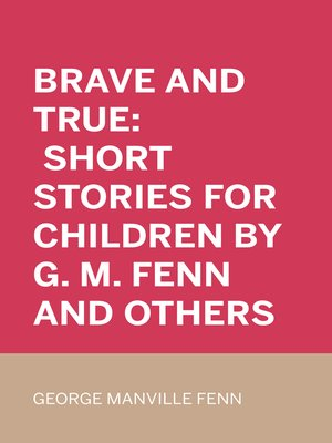cover image of Brave and True