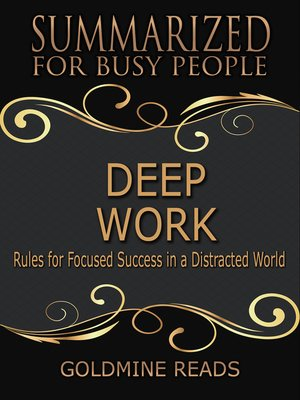 cover image of Deep Work - Summarized for Busy People